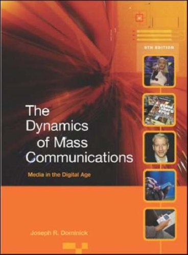 Dynamics of Mass Communications Media in the Digital Age 9th 2007 (Revised) edition cover