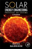 Solar Energy Engineering Processes and Systems 2nd 2013 edition cover