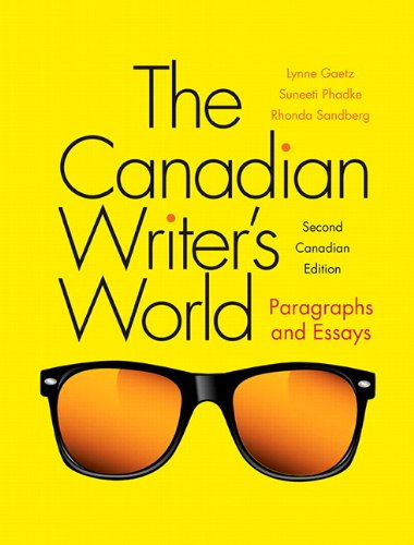 Canadian Writer's World Paragraphs and Essays Plus MyWritingLab with Pearson EText -- Access Card Package 2nd 2015 9780133814705 Front Cover