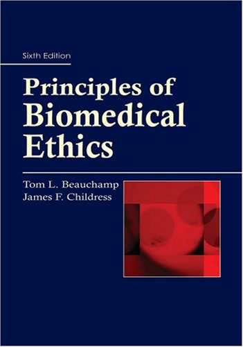 Principles of Biomedical Ethics  6th 2009 edition cover
