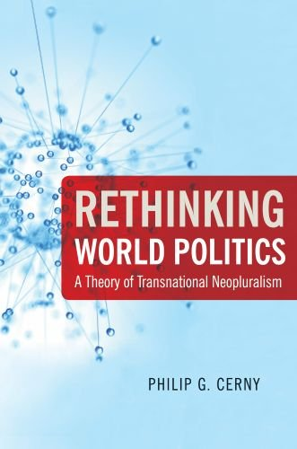Rethinking World Politics A Theory of Transnational Neopluralism  2010 9780199733705 Front Cover
