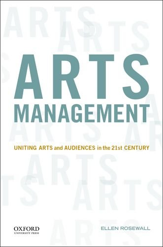 Arts Management Uniting Arts and Audiences in the 21st Century N/A edition cover