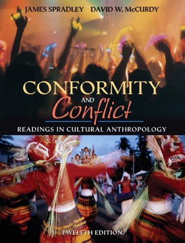 Conformity and Conflict Readings in Cultural Anthropology 12th 2006 (Revised) edition cover