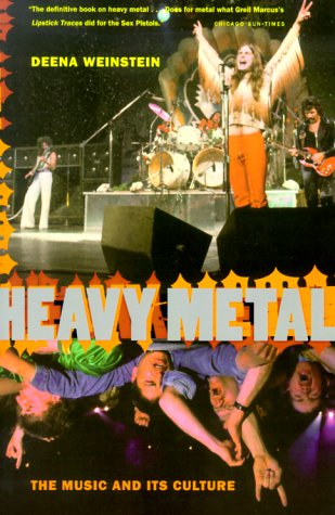 Heavy Metal The Music and Its Culture  2000 (Revised) 9780306809705 Front Cover