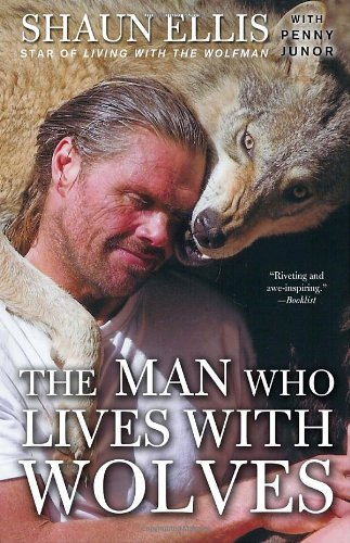 Man Who Lives with Wolves   2010 edition cover