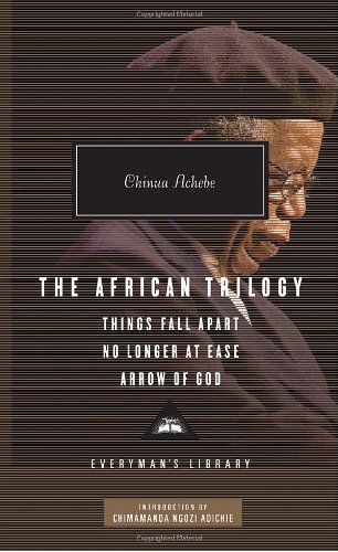 African Trilogy Things Fall Apart; No Longer at Ease; Arrow of God  2010 edition cover