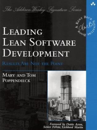 Leading Lean Software Development Results Are Not the Point  2010 edition cover