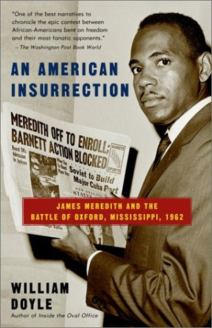 American Insurrection James Meredith and the Battle of Oxford, Mississippi 1962 N/A edition cover