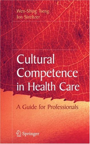 Cultural Competence in Health Care   2008 9780387721705 Front Cover