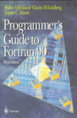 Programmer's Guide to Fortran 90  3rd 1996 (Revised) edition cover