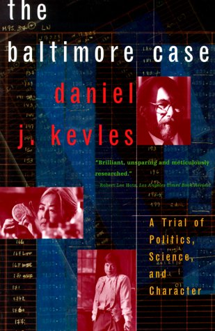 Baltimore Case A Trial of Politics, Science and Character  2000 edition cover