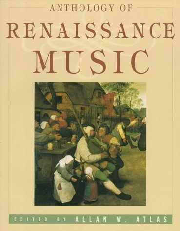 Anthology of Renaissance Music  N/A edition cover