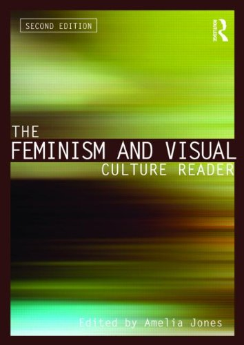 Feminism and Visual Culture Reader  2nd 2010 (Revised) edition cover