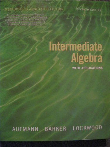 Intermediate Algebra with Applications  7th 2008 9780618803705 Front Cover