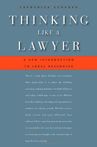 Thinking Like a Lawyer A New Introduction to Legal Reasoning  2009 9780674032705 Front Cover
