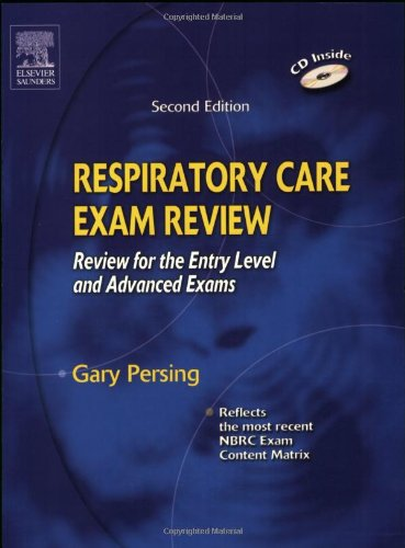 Respiratory Care Exam Review Review for the Entry Level and Advanced Exams 2nd 2005 edition cover