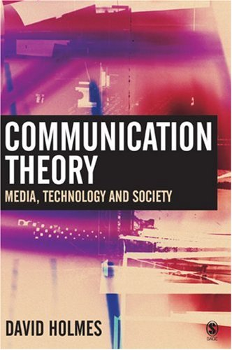 Communication Theory Media, Technology and Society  2005 9780761970705 Front Cover