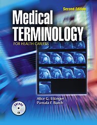 Medical Terminology for Health Careers 2nd 2007 edition cover