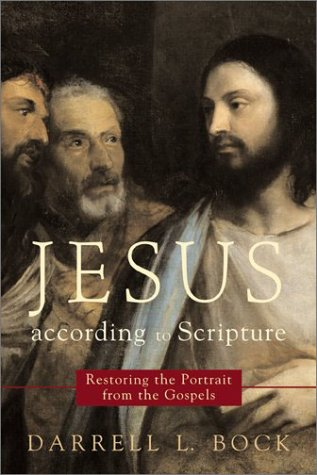 Jesus According to Scripture Restoring the Portrait from the Gospels  2002 edition cover