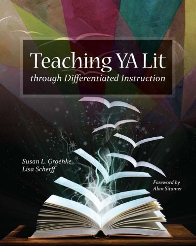 Teaching YA Lit through Differentiated Instruction   2010 edition cover