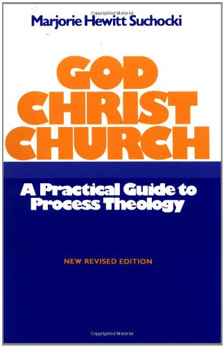 God Christ Church A Practical Guide to Process Theology Revised  edition cover