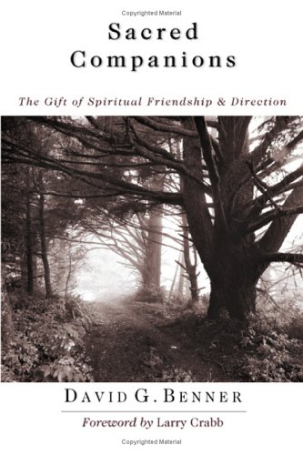 Sacred Companions The Gift of Spiritual Friendship and Direction  2004 edition cover