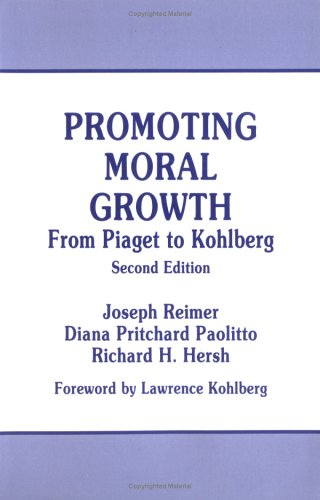 Promoting Moral Growth From Piaget to Kohlberg 2nd (Reprint) edition cover