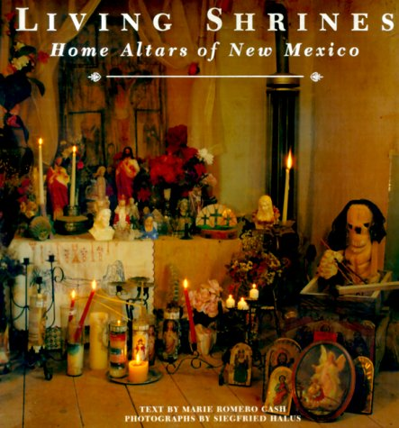 Living Shrines - Home Altars of NM Home Alters of New Mexico N/A 9780890133705 Front Cover