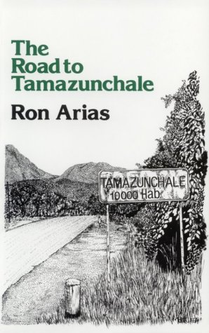 Road to Tamazunchale N/A edition cover