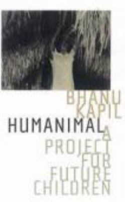 Humanimal, a Project for Future Children   2009 edition cover
