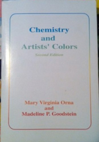 Chemistry and Artists' Colors 2nd 1998 9780963774705 Front Cover