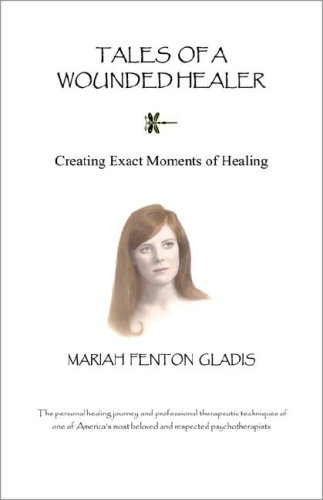 Tales of a Wounded Healer Creating Exact Moments of Healing N/A edition cover