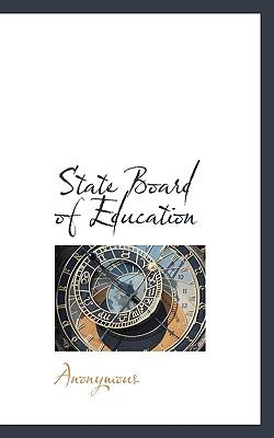 State Board of Education  N/A 9781116731705 Front Cover