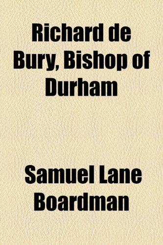 Richard de Bury, Bishop of Durham   2010 edition cover