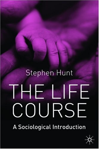 Life Course A Sociological Introduction  2004 edition cover
