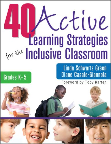 40 Active Learning Strategies for the Inclusive Classroom, Grades K-5   2011 edition cover