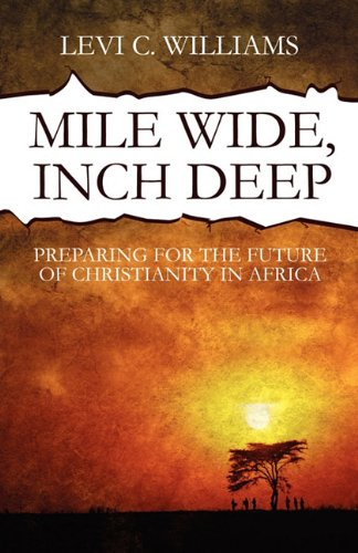 Mile Wide, Inch Deep: Preparing for the Future of Christianity in Africa  2010 edition cover