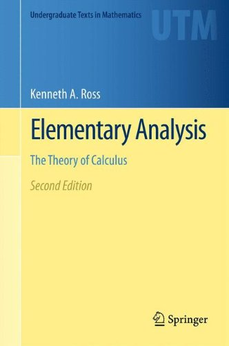 Elementary Analysis: The Theory of Calculus  2013 9781461462705 Front Cover