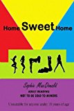 Home Sweet Home  N/A 9781493650705 Front Cover