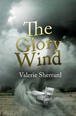 Glory Wind   2010 9781554551705 Front Cover