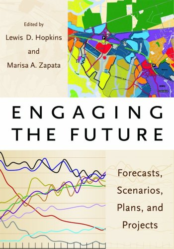 Engaging the Future Forecasts, Scenarios, Plans, and Projects  2007 edition cover