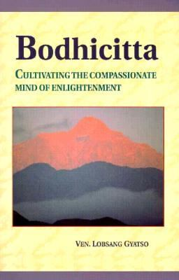 Bodhicitta Cultivating the Compassionate Mind of Enlightenment N/A 9781559390705 Front Cover