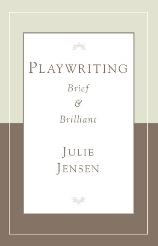 -Playwrighting, Brief and Brilliant   2007 9781575255705 Front Cover