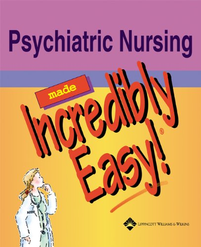 Psychiatric Nursing Made Incredibly Easy!   2003 edition cover
