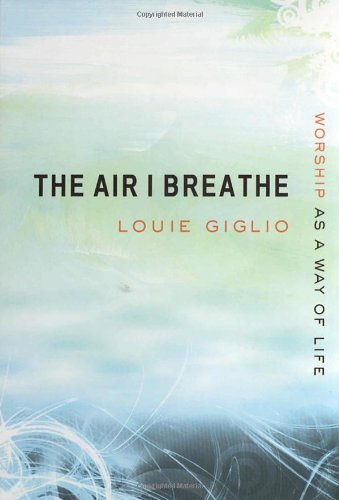 Air I Breathe Worship As a Way of Life  2003 edition cover