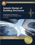 Seismic Design of Building Structures A Professional's Introduction to Earthquake Forces and Design Details 11th edition cover