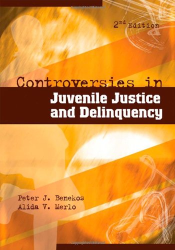 Controversies in Juvenile Justice and Delinquency  2nd 2008 (Revised) edition cover