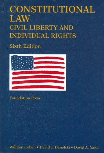 Constitutional Law Civil Liberty and Individual Rights 6th 2007 (Revised) edition cover