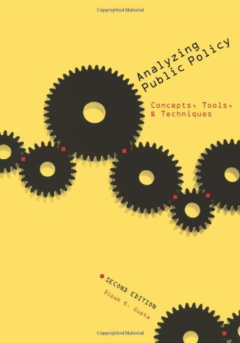Analyzing Public Policy Concepts, Tools, and Techniques 2nd 2010 (Revised) edition cover