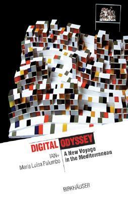 Digital Odyssey A New Voyage in the Mediterranean  2003 9783764369705 Front Cover